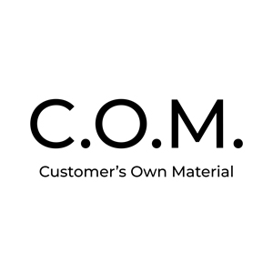 C.O.M. (Customer's Own Material)