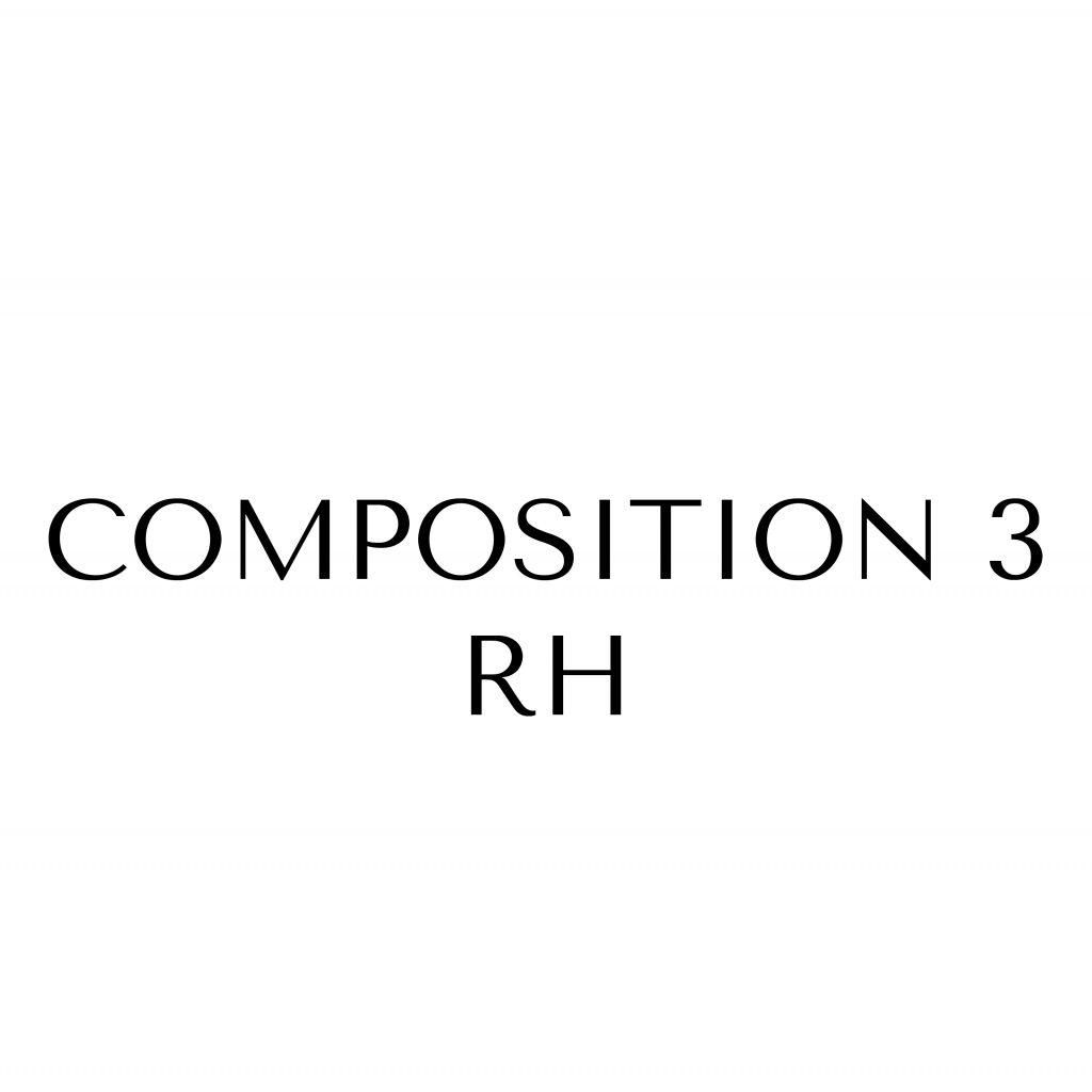 Composition 3 RH